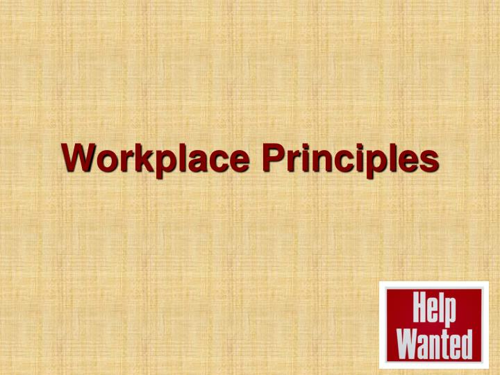 Workplace principles