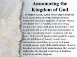 i announcing the kingdom of god a