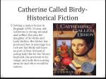 catherine called birdy historical fiction