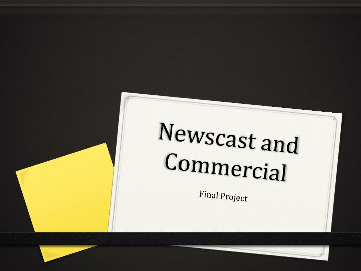 newscast and commercial n.