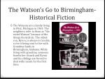 the watson s go to birmingham historical fiction