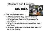 measure and evaluate