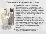 cantwell v connecticut 1940