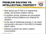 problem solving vs intellectual property