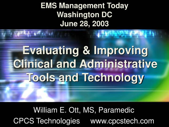 evaluating improving clinical and administrative tools and technology n.