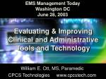 evaluating improving clinical and administrative tools and technology