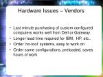 hardware issues vendors