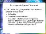 techniques to support teamwork