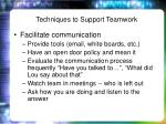 techniques to support teamwork1