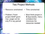 two project methods