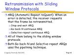 retransmission with sliding window protocols