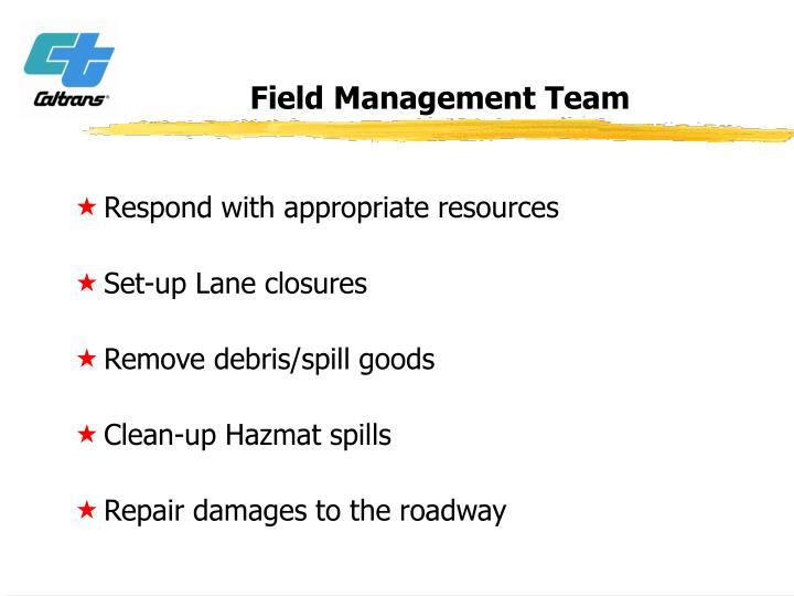 Field Management Team