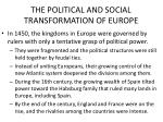 the political and social transformation of europe