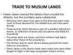 trade to muslim lands