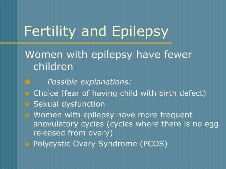 Fertility and Epilepsy