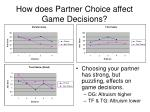 how does partner choice affect game decisions