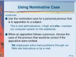 using nominative case2