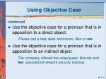 using objective case2