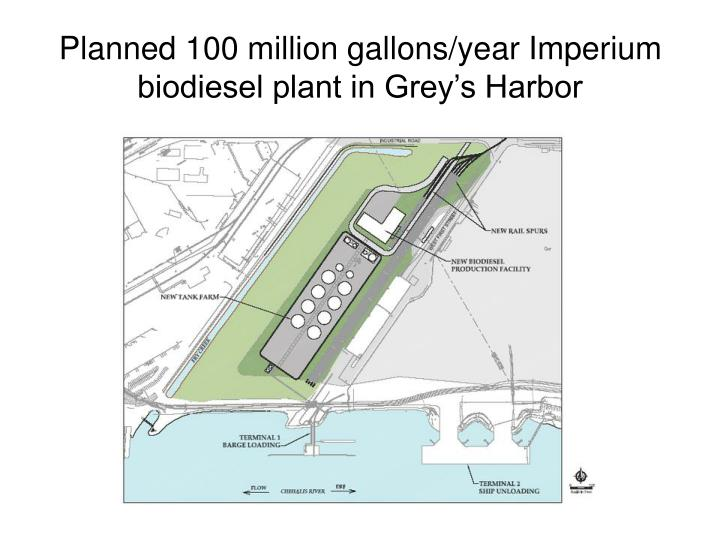Planned 100 million gallons/year Imperium biodiesel plant in Grey's Harbor