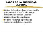 labor de la autoridad laboral