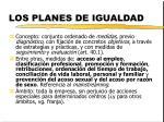 los planes de igualdad3