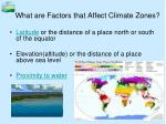 what are factors that affect climate zones