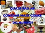 quais s o as comidas mais caras do mundo