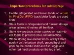 important procedures for cold storage