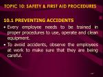 topic 10 safety first aid procedures