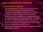 topic 2 good foods bad food