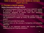 topic 8 hazard analysis critical control point haccp