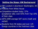 setting the stage gw background