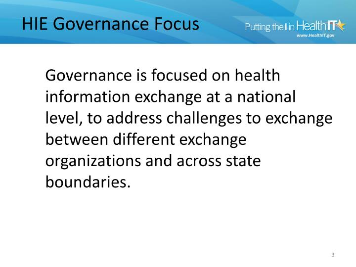 Hie governance focus
