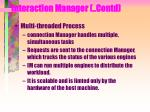interaction manager contd