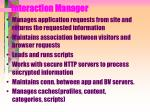 interaction manager