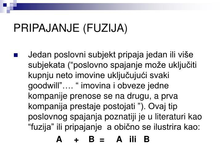 PRIPAJANJE (FUZIJA)