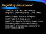 regulatory requirement