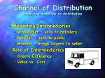 channel of distribution from raw materials to distribution