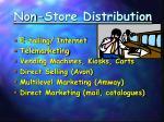 non store distribution