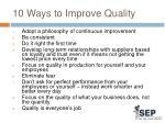10 ways to improve quality