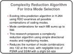 complexity reduction algorithm for intra mode selection