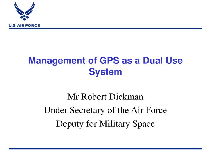 management of gps as a dual use system n.