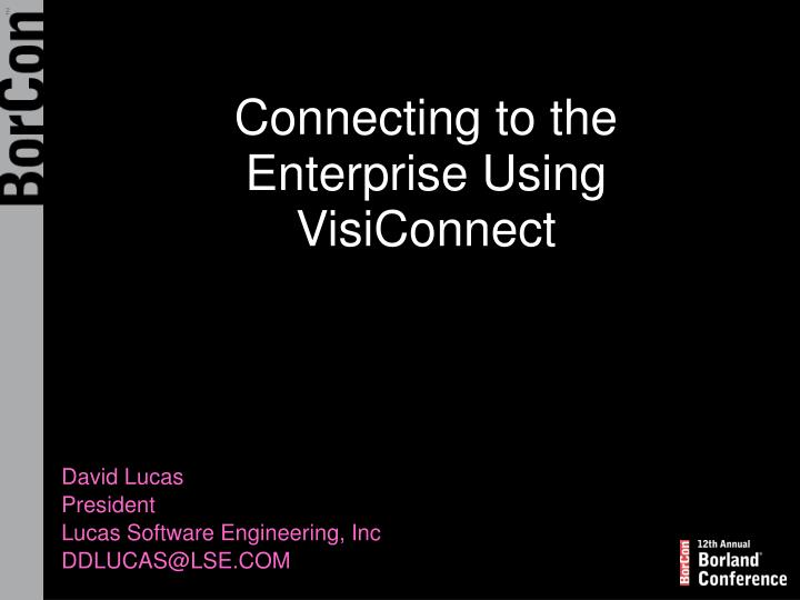 connecting to the enterprise using visiconnect n.