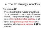 4 the 1 n strategy in factors