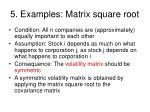 5 examples matrix square root
