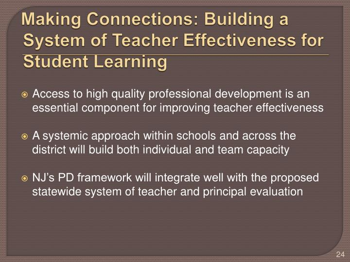 Making Connections: Building a System of Teacher Effectiveness for Student Learning