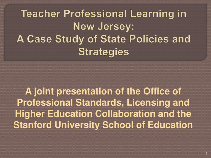 Teacher professional learning in new jersey a case study of state policies and strategies
