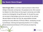 our guest karen kruger
