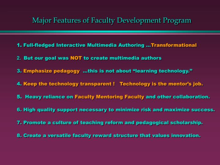 Major Features of Faculty Development Program