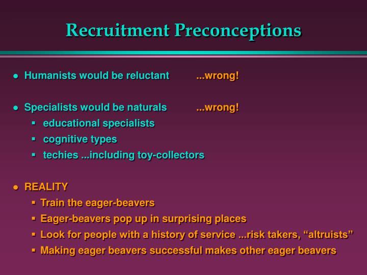 Recruitment Preconceptions